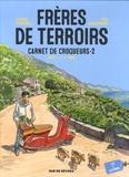 Jacques Ferrandez et Yves Camdeborde - Frères de terroirs Tome 2 : Carnet de croqueurs, été et automne.