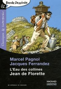 Jacques Ferrandez et Marcel Pagnol - L'eau des collines : Jean de Florette.