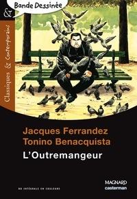 Jacques Ferrandez et Tonino Benacquista - L'Outremangeur.