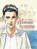 Jacques Ferrandez et Albert Camus - Le premier homme.
