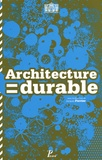 Jacques Ferrier - Architecture = durable - 30 architectes, 30 projets en Ile-de-France.