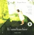 Jacques Ferron - L'amélanchier. 1 CD audio