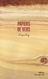 Jacques Ferry - Papiers de vers.