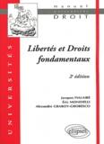 Jacques Fialaire et Eric Mondielli - Libertés et Droits fondamentaux.