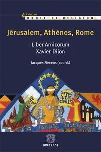 Galabria.be Jérusalem, Athènes, Rome - Liber Amicorum Xavier Dijon Image