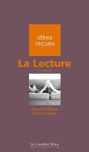 Jacques Fijalkow et Eliane Fijalkow - La Lecture - idées reçues sur la lecture.