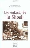 Jacques Fijalkow - Les enfants de la Shoah - Colloque de Lacaune 17-18 septembre 2005.