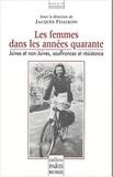 Jacques Fijalkow - Les femmes des annnées quarante - Juives et non-juives, souffrances et résistance, Deuxième colloque de Lacaune, 20-21 septembre 2003.