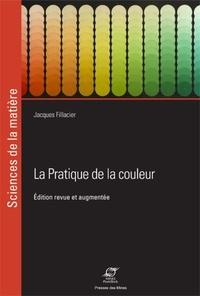 Jacques Fillacier - La pratique de la couleur.