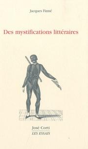 Jacques Finné - Des mystifications littéraires.
