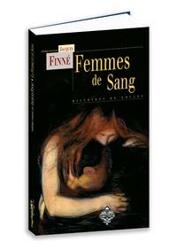 Jacques Finné - Femmes de sang.