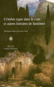 Jacques Finné - L'ombre tapie dans le coin et autres histoires de fantômes.