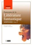 Jacques Finné - Panorama de la littérature fantastique américaine - Tome 2, De la mort des pulps aux années du renouveau.