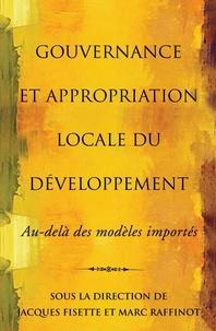 Jacques Fisette et Marc Raffinot - Études en développement intern  : Gouvernance et appropriation locale du développement - Au-delà des modèles importés.