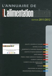 Jacques Fitamant - L'annuaire de l'alimentation animale 2011-2012.