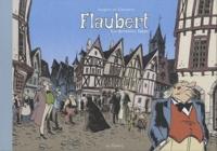 Jacques et Daniel Casanave - Flaubert, la dernière ligne..