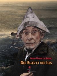 Jacques Fleurent et Anne Lavollée - Jean-Pierre Le Bozec - Des Elles et des Iles.