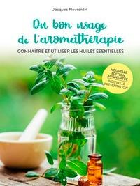 Deedr.fr Du bon usage de l'aromathérapie - Connaître et utiliser les huiles essentielles Image
