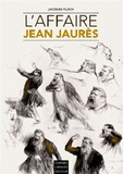 Jacques Floch - L'affaire Jean Jaurès.