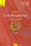 Jacques Flour et Jean-Luc Aubert - Les obligations - Tome 1, L'acte juridique,  Edition 2006.