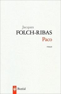 Jacques Folch-Ribas - Paco.