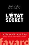 Jacques Follorou - L'État secret.