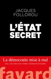 Jacques Follorou - L'Etat secret.