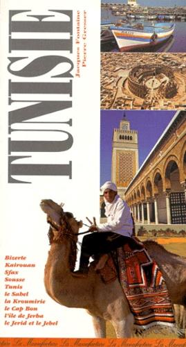 Jacques Fontaine et Pierre Gresser - Le guide de la Tunisie.