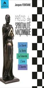 Corridashivernales.be Précis de spiritualité maconnique - Coffret 5 volumes : La Liberté ; La Vérité ; La Fraternité ; L'Unité ; L'Identité Image