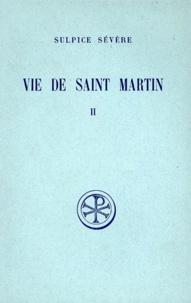 Jacques Fontaine et  Sulpice Sévère - Vie de Saint Martin - Tome 2.