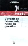 Jacques Fontanel et  Collectif - L'avenir de l'économie russe.