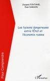 Jacques Fontanel et Ivan Samson - Les liaisons dangereuses entre l'Etat et l'économie russes.