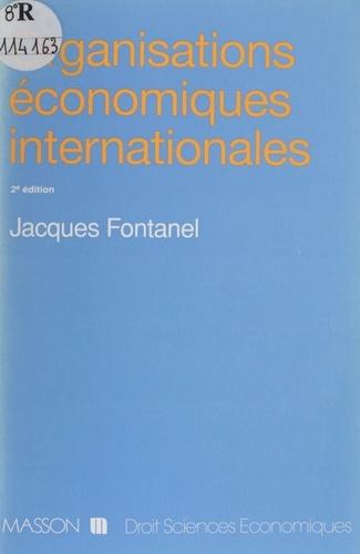 ORGANISATIONS ECONOMIQUES INTERNATIONALES. 2ème édition