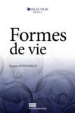 Jacques Fontanille - Formes de vie.