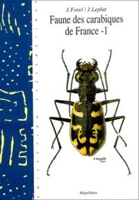 Jacques Forel et Jacques Leplat - Faune des carabiques de France - Tome 1.