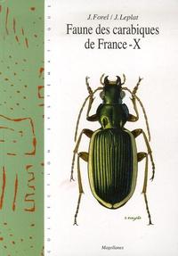 Jacques Forel et Jacques Leplat - Faune des carabiques de France - Tome X.