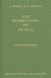 Jacques Forel et Jacques Leplat - Les buprestides de France - Volume 2, Compléments et iconographie.