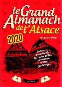 Jacques Fortier - Le Grand Almanach de l'Alsace.