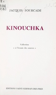 Jacques Fourcade - Kinouchka.