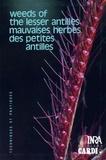 Jacques Fournet et John L. Hammerton - Mauvaises herbes des Petites Antilles.