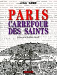 Jacques Fournier - Paris, carrefour des saints.