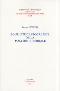 Jacques François - Pour une cartographie de la polysémie verbale.