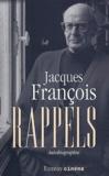 Jacques François - Rappels.