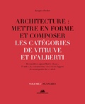 Jacques Fredet - Architecture : mettre en forme et composer - Volume 7, Catégories de Vitruve et d'Alberti : planches.
