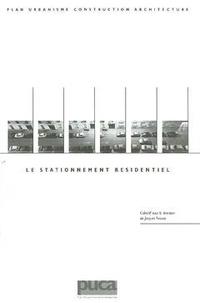 Jacques Frenais - Le stationnement résidentiel.