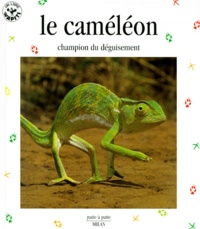 Histoiresdenlire.be LE CAMELEON. Acrobate multicolore Image
