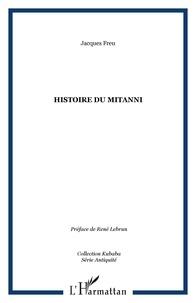 Jacques Freu - Histoire du Mitanni.