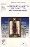Jacques Freu - Les Débuts du Nouvel Empire Hittite - Les Hittites et leur histoire.