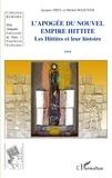 Jacques Freu - Les hittites et leur histoire - Tome 3, L'apogée du nouvel empire hittite.