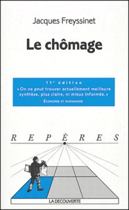Jacques Freyssinet - Le chômage.